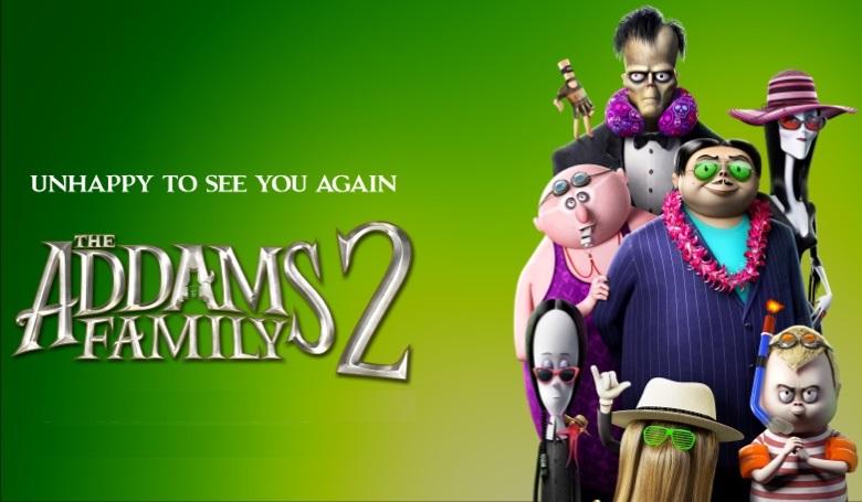 #The Adams Family 2 – 28 Tetor 2021